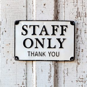 Metal Staff Only Sign