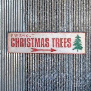 Aged Metal Fresh Christmas Tree Sign
